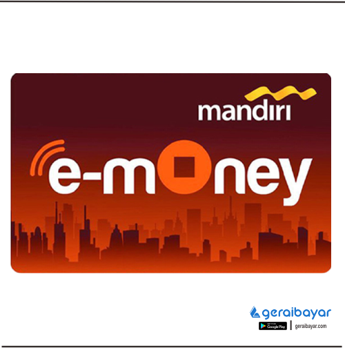 E-Money EMONEY MANDIRI - EMONEY MANDIRI 500.000