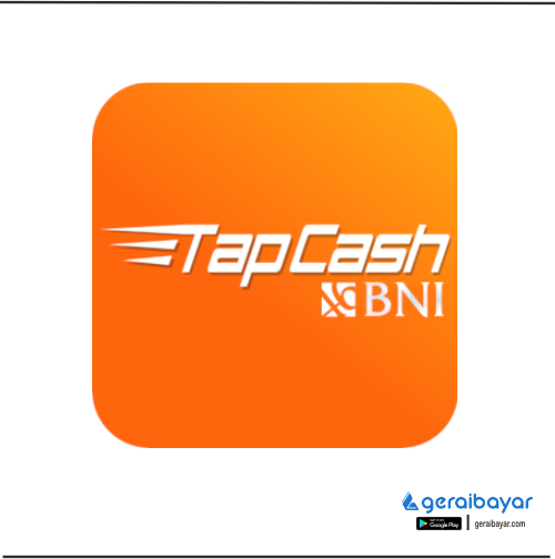 E-Money SALDO TAPCASH BNI - SALDO TAPCASH BNI 250.000